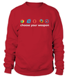 Choose Your Weapon T-shirt - Cool gift for programmers
