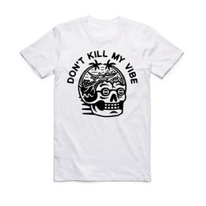 SEQUENCE - DONT KILL MY VIBE T-SHIRT
