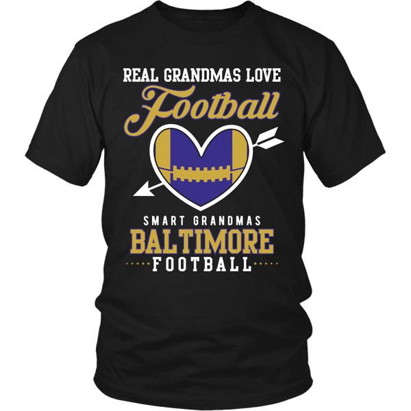 Real Grandmas Love Football, Smart Grandmas Love Baltimore Football - T-Shirt