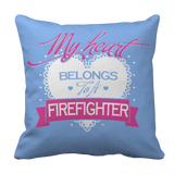Limited Edition - My Heart Belongs to A Firefigter