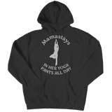 Mamastays In Her Yoga Pants All Day Hoodie Black