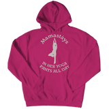 Mamastays In Her Yoga Pants All Day Hoodie Pink
