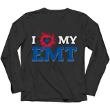 I Love My EMT - Long Sleeve