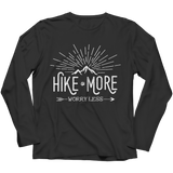 Hike More Worry Less Long Sleeve