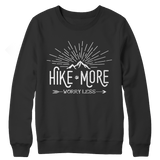 Hike More Worry Less Crewneck Fleece