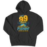Limited Edition - 99 PROBLEMS - FISHING SOLVES ALL OF EM