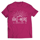 Hike More Worry Less T Shirt Classic Pink