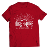 Hike More Worry Less T Shirt Classic Red
