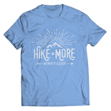 Hike More Worry Less T Shirt Classic Light Blue