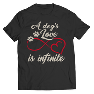 A Dogs Love Is Infinite T Shirt Classic