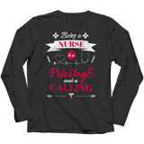 A Privilege And A Calling - Long Sleeve