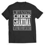 Limited Edition - Warning Cheer Grandma will Yell Loudly - T-Shirt