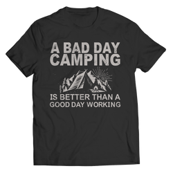 A Bad Day Camping - T-Shirt