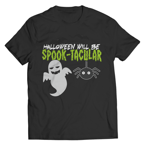 Halloween Will Be Spook-tacular - T-Shirt