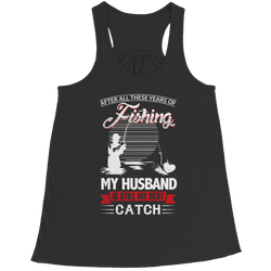 My Husband is Still My Best Catch - Racerback