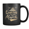 'Queens Are Born in March' Ceramic Mug LIMITED EDITION