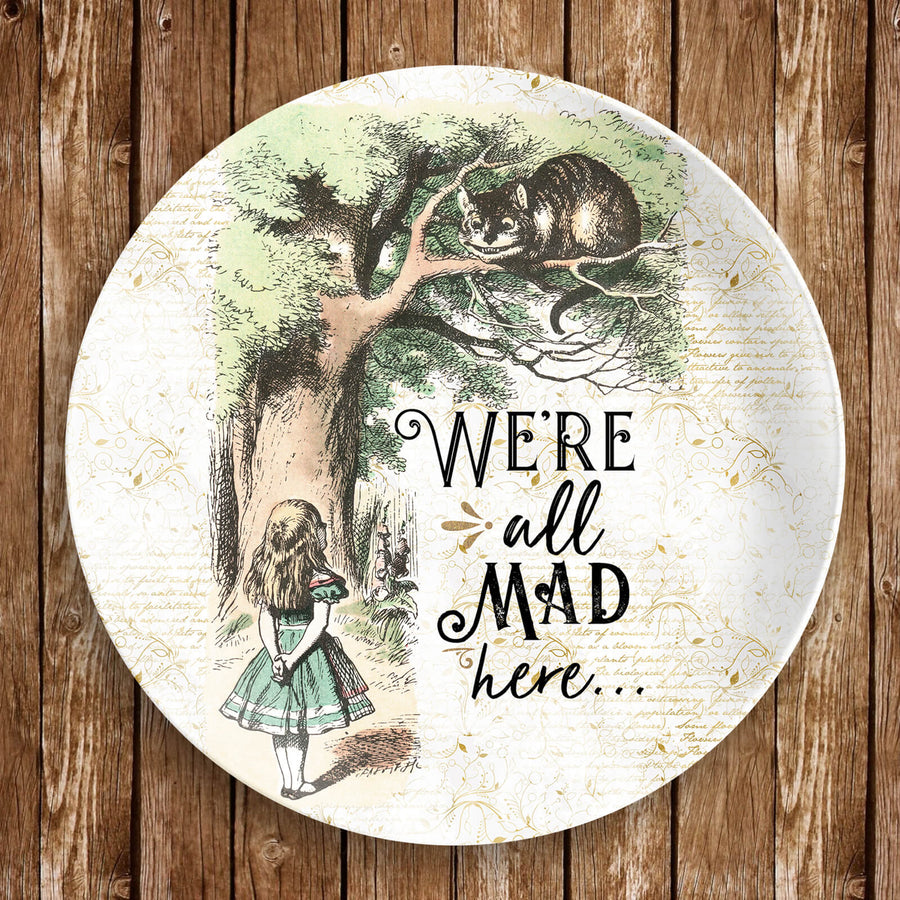 "Alice's Adventures in Wonderland Dinnerware - ""We're All Mad Here"" (Plate)"
