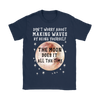 Navy Blue Gildan Women's T-Shirt that says 'Don't worry about making waves by being yourself. The moon does it all the time.""