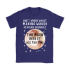 Purple Gildan Women's T-Shirt that says 'Don't worry about making waves by being yourself. The moon does it all the time.""