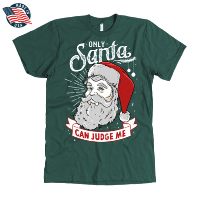 """Only Santa can judge me"" American Apparel Mens Shirt for Beard Lovers in Forest Green"