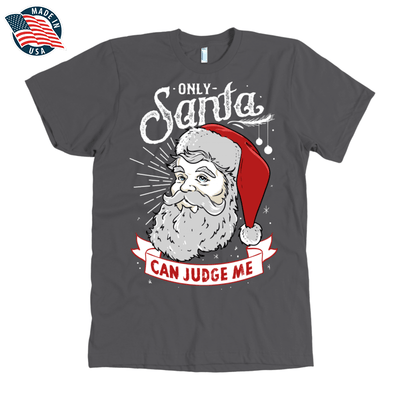 """Only Santa can judge me"" American Apparel Mens Shirt for Beard Lovers in Asphalt"