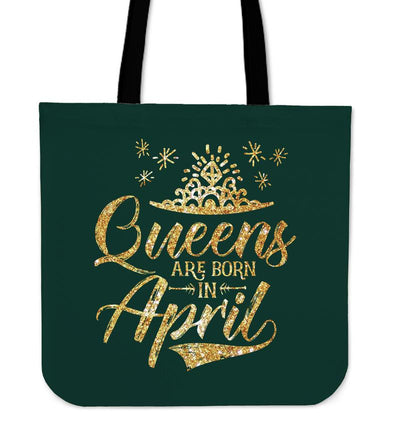 'Queens are Born in April' Tote Bag. Click this image for more details!