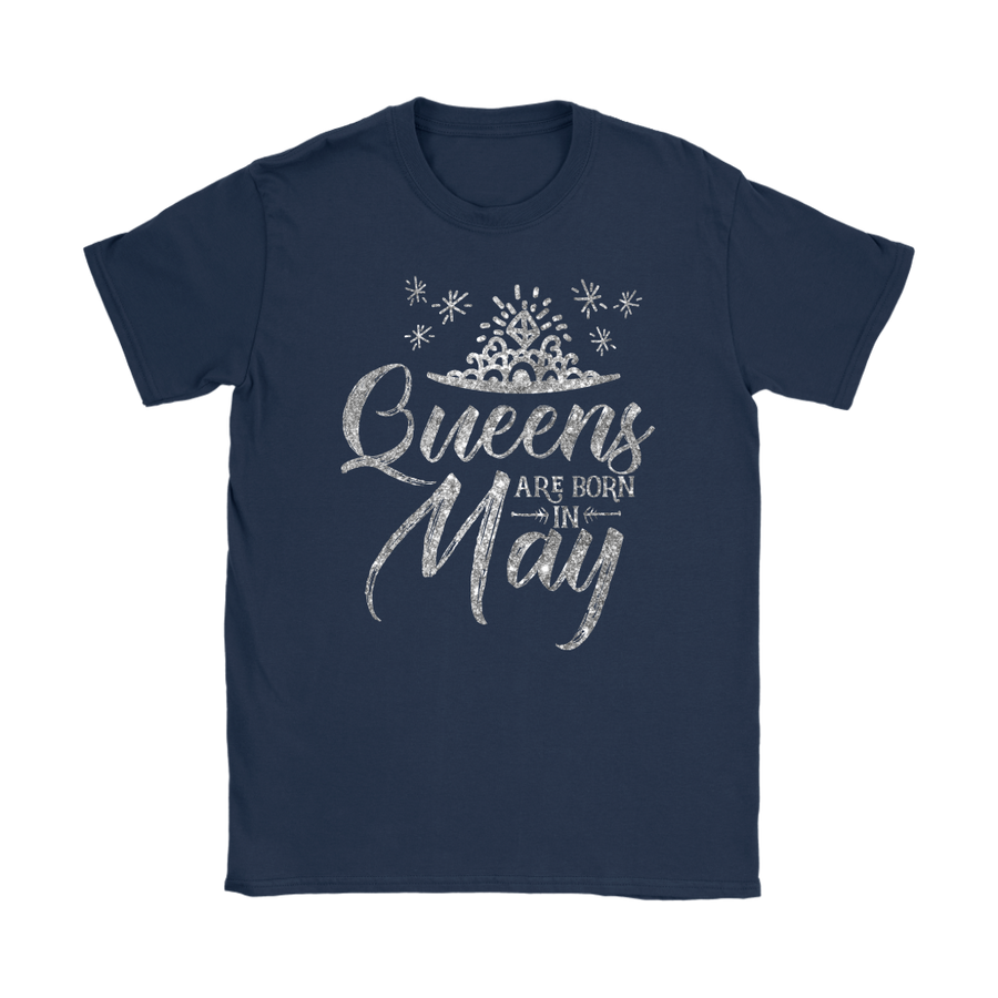 'Queens Are Born in May' Women's T-Shirt. Click this image for more details!