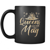'Queens Are Born in May' Ceramic Mug LIMITED EDITION