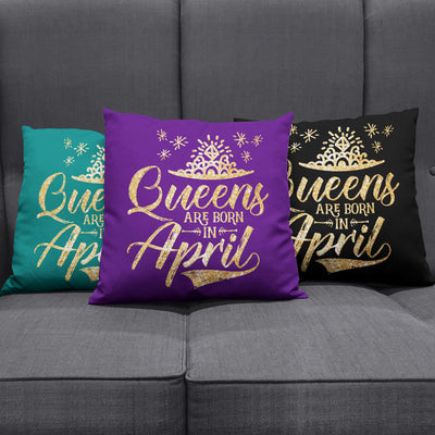 'Queens Are Born in April' Throw Pillow Cushion Covers