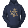 'Queens Are Born in March' Hoodie (GOLD) LIMITED EDITION