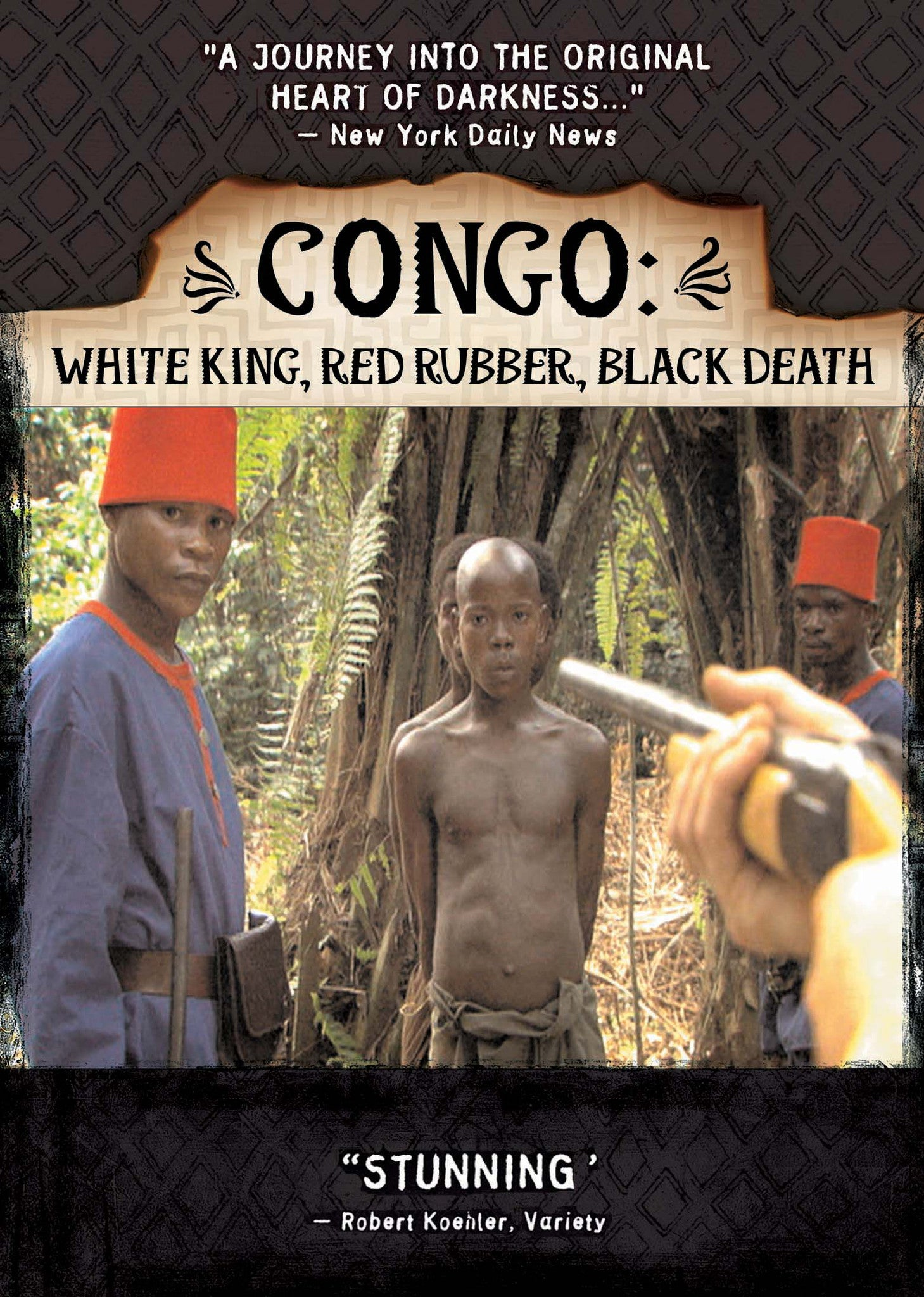 Congo: White King, Red Rubber, Black Death Movie | Award Winning African Diaspora Films on DVD