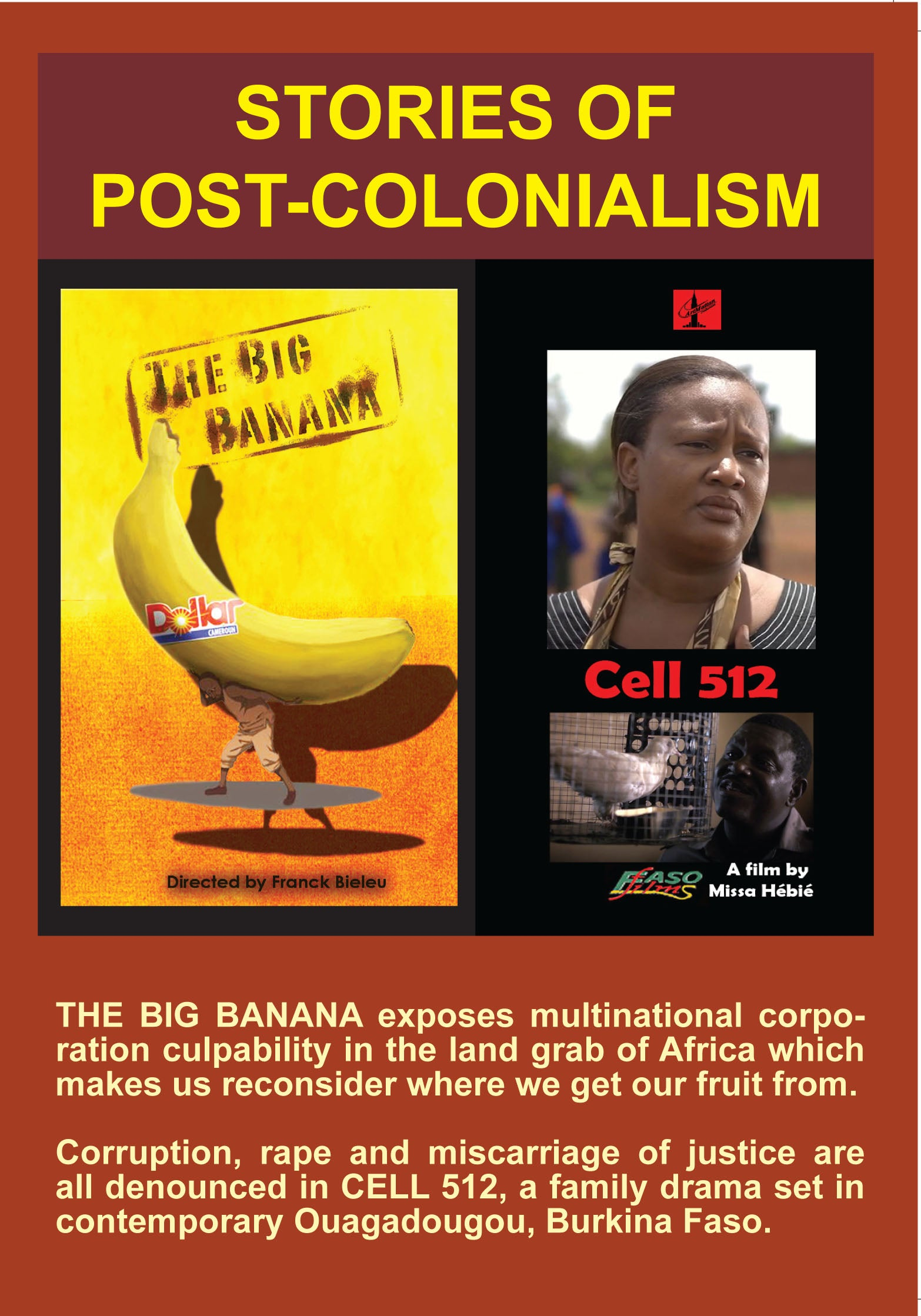 STORIES OF POST-COLONIALISM: THE BIG BANANA & CELL 512 -  Cameroon / Burkina Faso