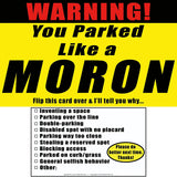 You Parked Like a Moron Cards 25 Pack