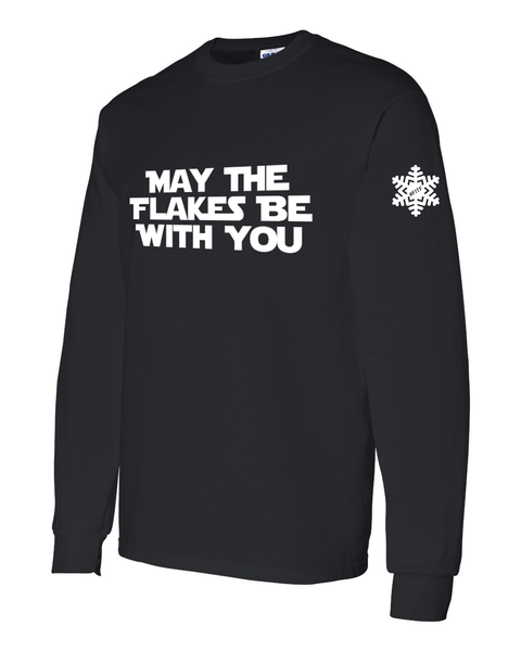May The Flakes Be With You Unisex Adult Long Sleeve Shirt