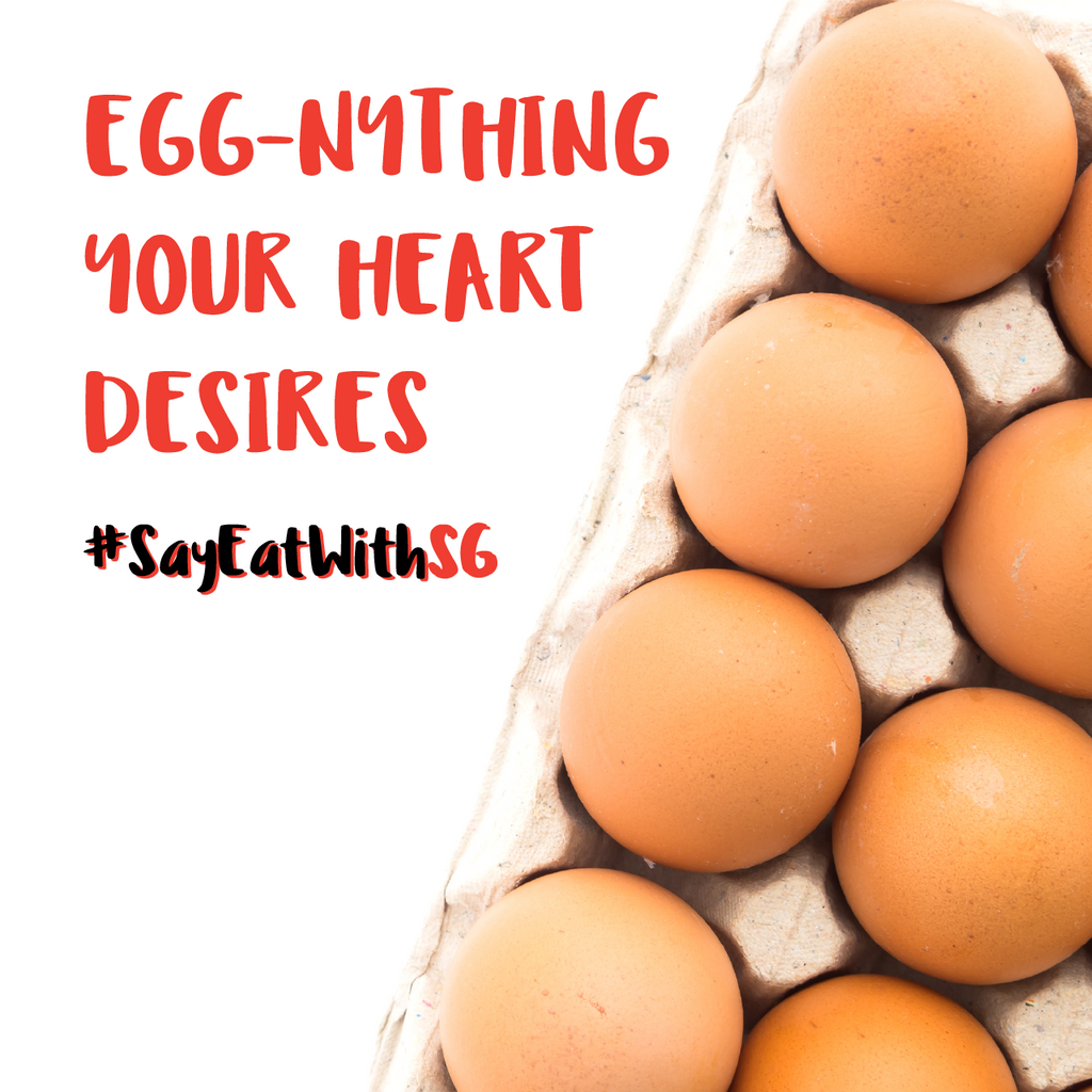 Egg-nything Your Heart Desires