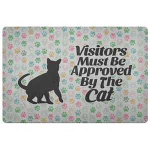 Visitors Must Be Approved By The Cat - Doormat - Wonderful Cats