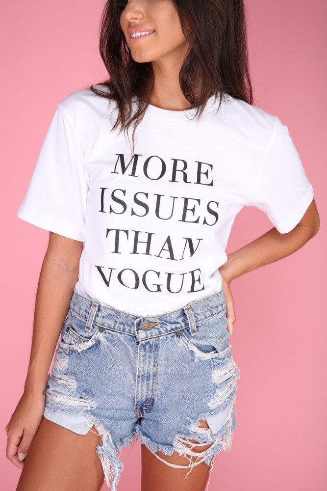 More Issues Than Vogue White Graphic Unisex Tee