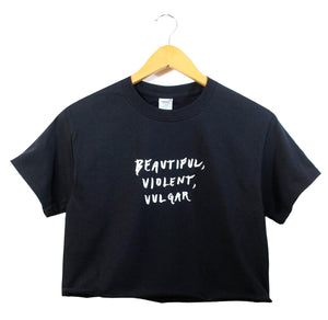 Beautiful, Violent, Vulgar Black Graphic Unisex Cropped Tee