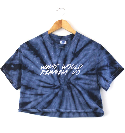 What Would Rihanna Do Navy Blue Tie-Dye Graphic Unisex Crop Top