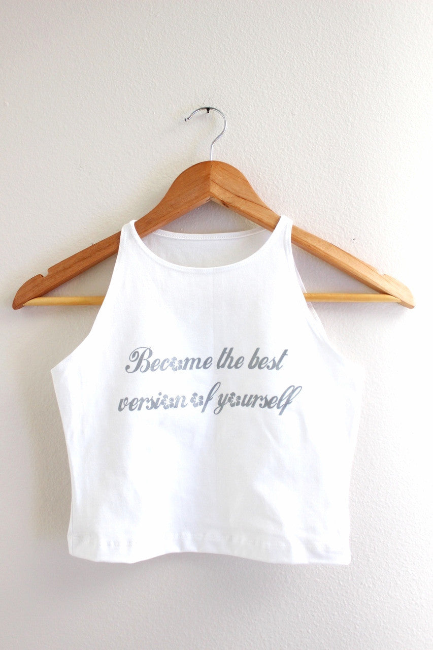 Become the Best Version of Yourself White Halter Crop Tank