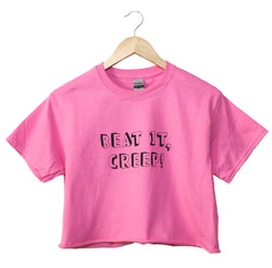 Beat It, Creep! Bright Pink Cropped Unisex Tee