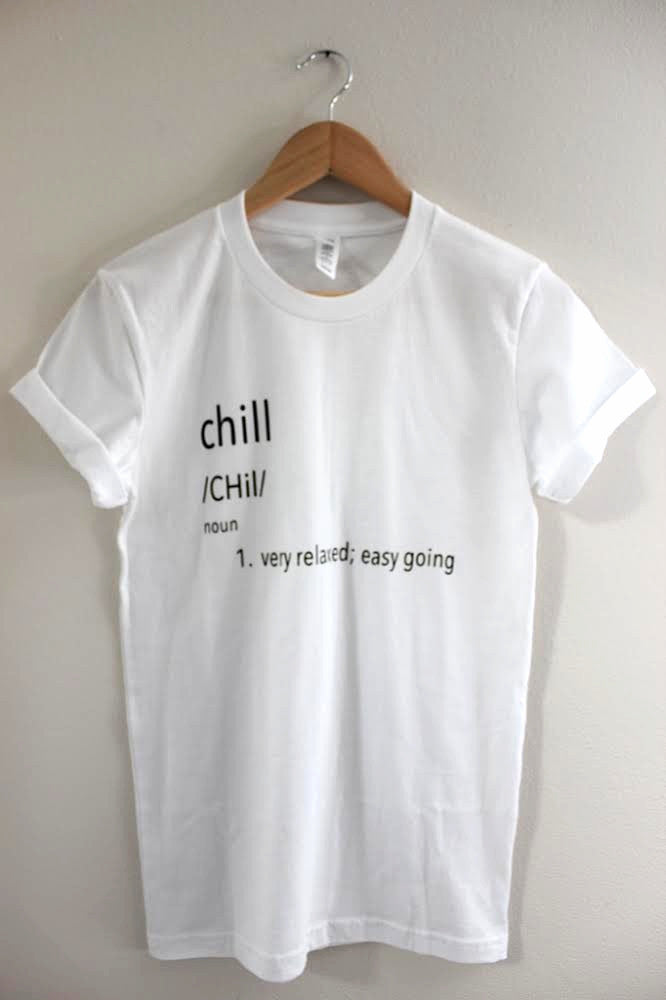 Chill Definition Graphic Unisex Tee