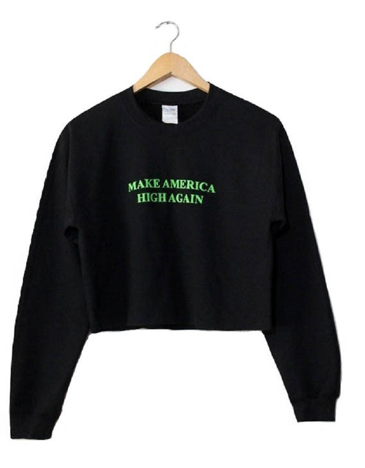 Make America High Again Black Graphic Cropped Crewneck Sweatshirt