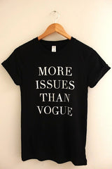More Issues Than Vogue Black Graphic Unisex Tee