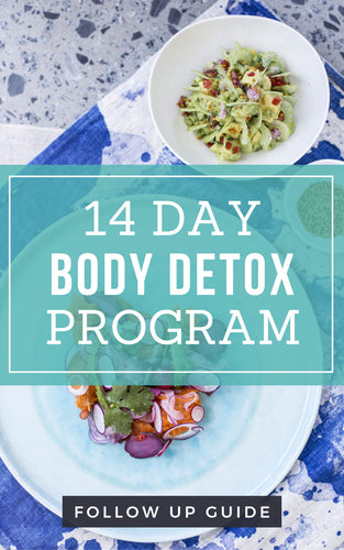 14 Day Body Detox - Follow Up Guide