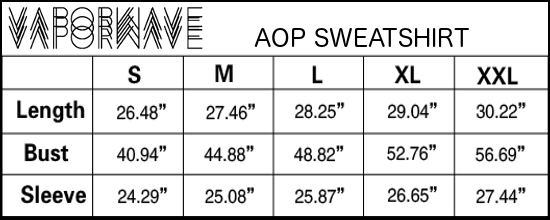 All Over Print Sweatshirt Sizing Chart : Vaporwave Fashion | Vaporwave Clothing & Aesthetic Apparel