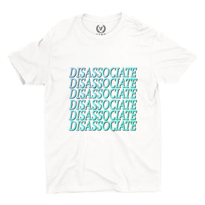 DISASSOCIATE : T-Shirt