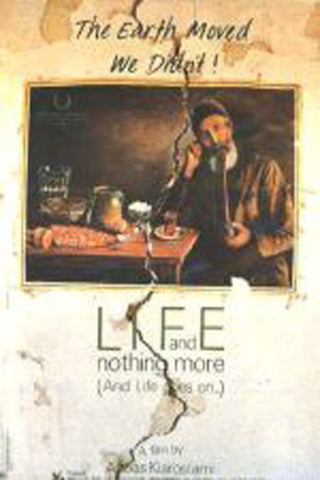 Life and nothing more - by Kiarostami (DVD)