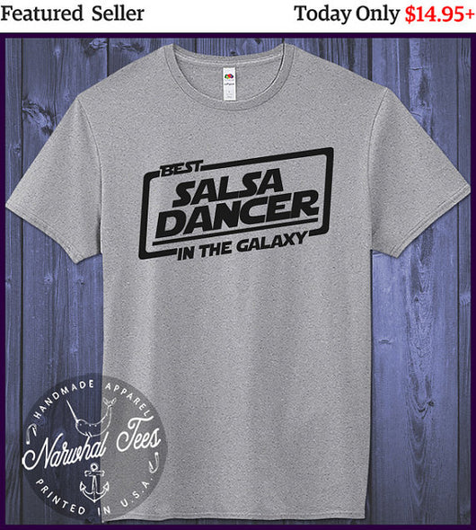 Best Salsa Dancer T-shirt In The Galaxy Gift - World Salsa Championships