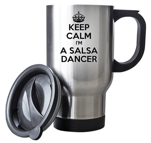 Keep Calm I'm A Salsa Dancer Travel Mug - World Salsa Championships